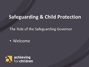 Safeguarding Child Protection The Role of the Safeguarding