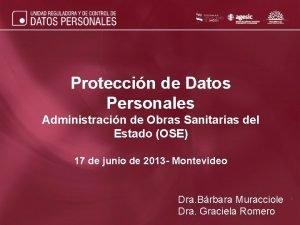Proteccin de Datos Personales Administracin de Obras Sanitarias