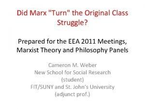 Did Marx Turn the Original Class Struggle Prepared