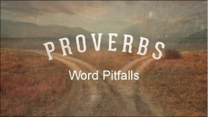 Word Pitfalls Word Pitfalls Avoiding common pitfalls in