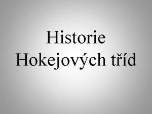 Historie Hokejovch td Historie Z Praskova rok 1974