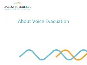 About Voice Evacuation an introduction Voice Evacuation Research