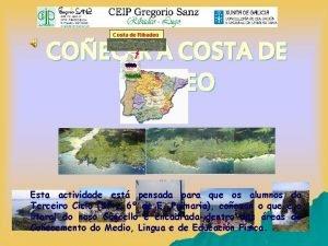 Costa de Ribadeo COECER A COSTA DE RIBADEO