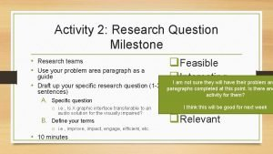 Activity 2 Research Question Milestone Research teams q