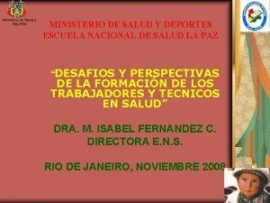 Ministerio de Salud y Deportes MINISTERIO DE SALUD