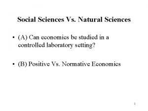 Social Sciences Vs Natural Sciences A Can economics
