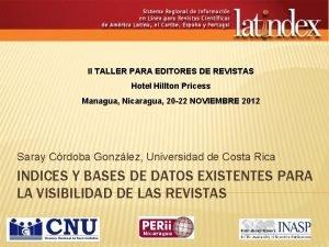 II TALLER PARA EDITORES DE REVISTAS Hotel Hillton