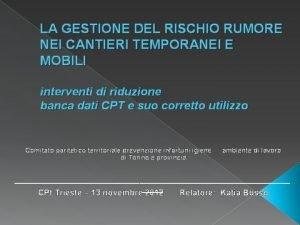 LA GESTIONE DEL RISCHIO RUMORE NEI CANTIERI TEMPORANEI