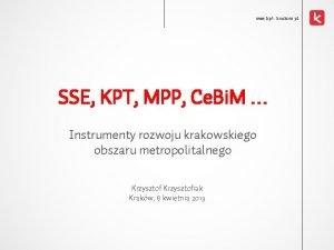 www kpt krakow pl SSE KPT MPP Ce