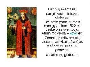 Lietuvi ventasis dangikasis Lietuvos globjas Dl savo pamaldumo