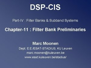 DSPCIS PartIV Filter Banks Subband Systems Chapter11 Filter