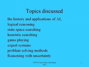 Topics discussed the history and applications of AI