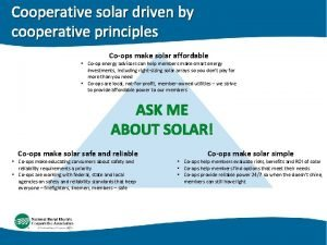 Cooperative solar driven by cooperative principles Coops make