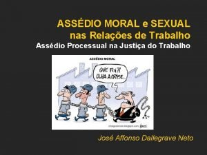 ASSDIO MORAL e SEXUAL nas Relaes de Trabalho