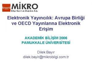 Elektronik Yaynclk Avrupa Birlii ve OECD Yaynlarna Elektronik