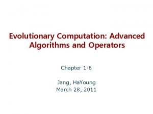 Evolutionary Computation Advanced Algorithms and Operators Chapter 1