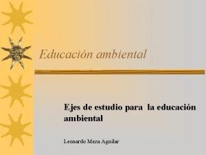 Educacin ambiental Ejes de estudio para la educacin