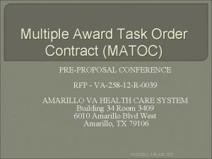 Multiple Award Task Order Contract MATOC PREPROPOSAL CONFERENCE