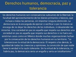 Derechos humanos democracia paz y tolerancia los derechos