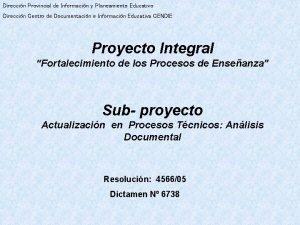 Direccin Provincial de Informacin y Planeamiento Educativo Direccin