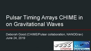 Pulsar Timing Arrays CHIME in on Gravitational Waves
