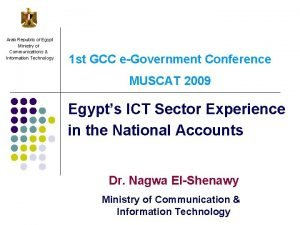 Arab Republic of Egypt Ministry of Communications Information