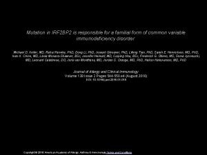 Mutation in IRF 2 BP 2 is responsible