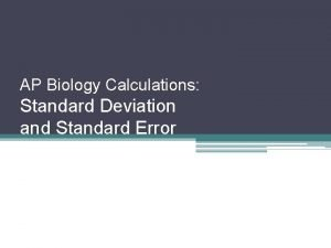 AP Biology Calculations Standard Deviation and Standard Error