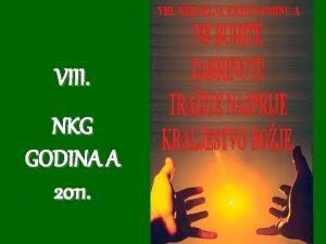 VIII NKG GODINA A 2011 1 Gospod Bog