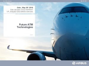 Oslo ATM conference May 19 th 2015 Oslo