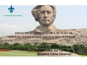 Universidad Veracruzana IMPACTO ECONMICO DE LAS NUEVAS DISPOSICIONES