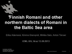 Finnish Romani and other northern dialects of Romani