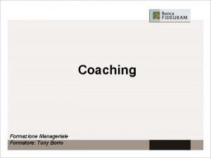 Coaching Formazione Manageriale Formatore Tony Borro Conclusione BERKELEY