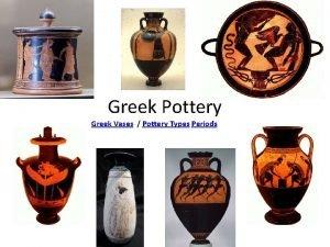 Greek Pottery Greek Vases Pottery Types Periods Amphora