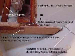Floor Starboard Side Looking Forward New floor supports