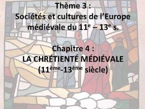 Thme 3 Socits et cultures de lEurope e
