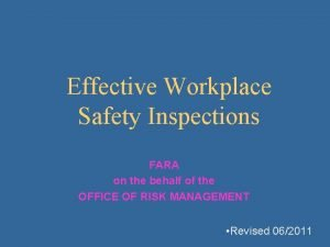 Effective Workplace Safety Inspections FARA on the behalf