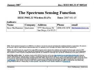 January 2007 doc IEEE 802 22 070052 r