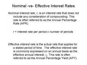 Nominal vs Effective Interest Rates Nominal interest rate