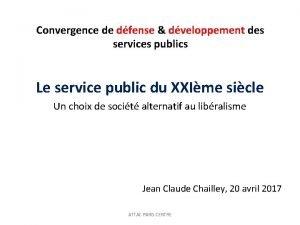 Convergence de dfense dveloppement des services publics Le