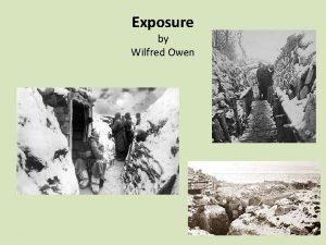 Exposure by Wilfred Owen Possible interpretations of Exposure
