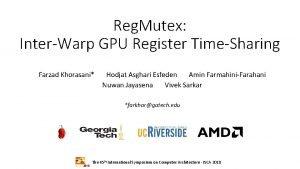 Reg Mutex InterWarp GPU Register TimeSharing Farzad Khorasani