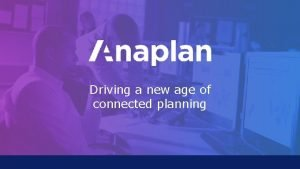 Driving a new age of connected planning Mapping