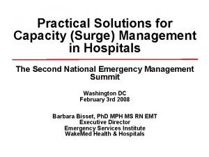 Practical Solutions for Capacity Surge Management in Hospitals