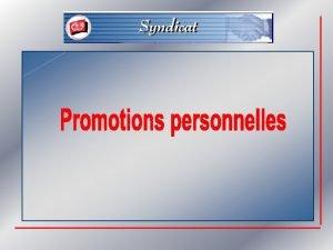 Thmes Questce que le systme de promotions personnelles