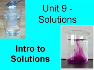 Unit 9 Solutions Intro to Solutions Solution homogeneous