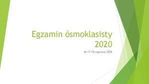 Egzamin smoklasisty 2020 16 17 18 czerwca 2020