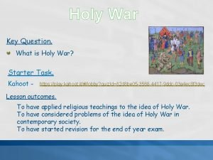 Holy War Key Question What is Holy War