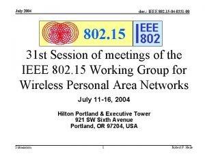 July 2004 doc IEEE 802 15 04 0331