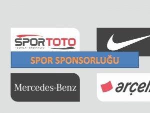SPOR SPONSORLUU sponsor desteklenen taraf Sponsorluk destekleyen sponsor